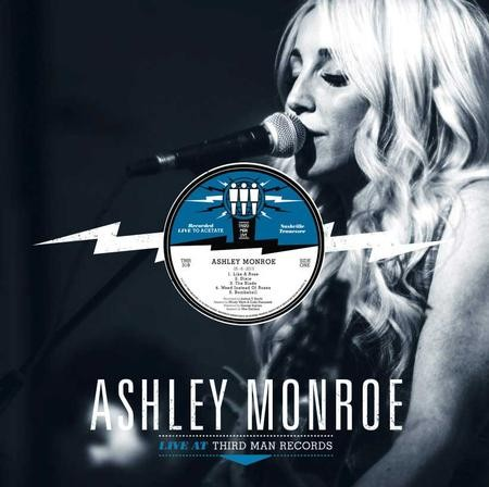 Ashley Monroe: Live At Third Man
