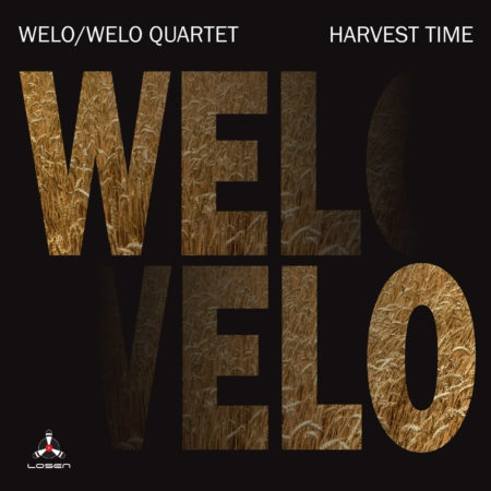 Welo/Welo Quartet: Harvest Time