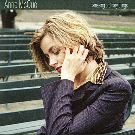 Anne McCue: Amazing Ordinary Things