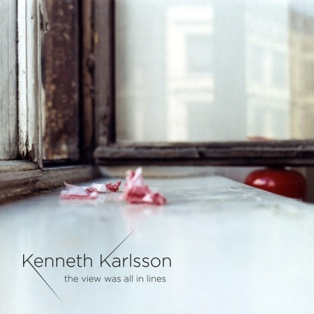 Kenneth Karlsson: The View Was All In Lines