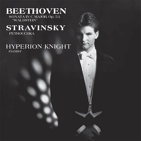 Hyperion Knight - Beethoven/Stravinsky: Sonata In C Major, Op.53