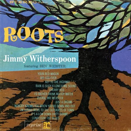 Jimmy Witherspoon / Ben Webster: Roots - Featuring Ben Webster