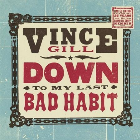 Vince Gill: Down To My Last Bad Habit
