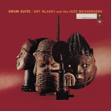 Art Blakey And The Jazz Messengers: Drum Suite