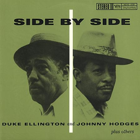Duke Ellington and Johnny Hodges: Side By Side