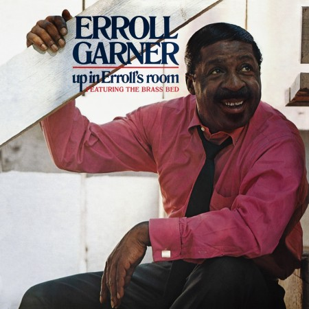 Erroll Garner: Up In Erroll's Room