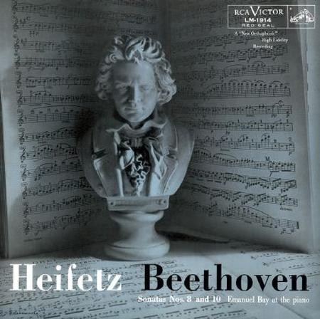 Heifetz: Beethoven Violin Sonatas Nos. 8 and 10