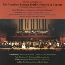 The American Russian Youth Orchestra: In Concert / Tenth Anniversary