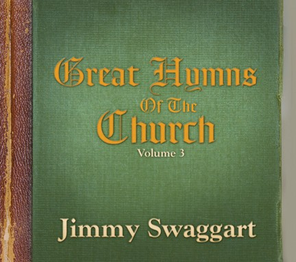 Jimmy Swaggart: Great Hymns Of The Church - Volume 3