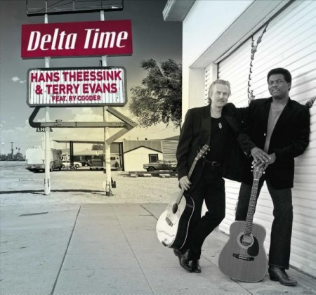 Hans Theessink & Terry Evans: Delta Time (Feat. Ry Cooder)