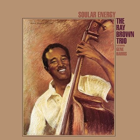 The Ray Brown Trio: Soular Energy