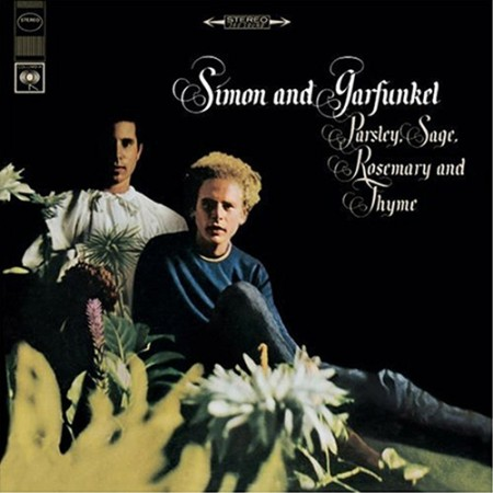 Simon And Garfunkel: Parsley, Sage, Rosemary And Thyme