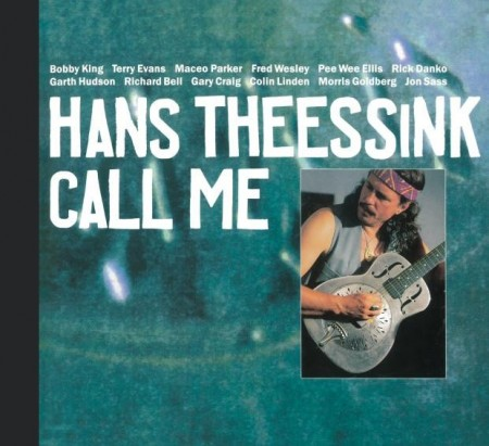Hans Theessink: Call Me