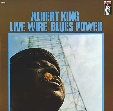 Albert King: Live Wire / Blues Power