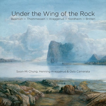 Soon-Mi Chung, Henning Kraggerud & Oslo Camerata: Under The Wing Of The Rock