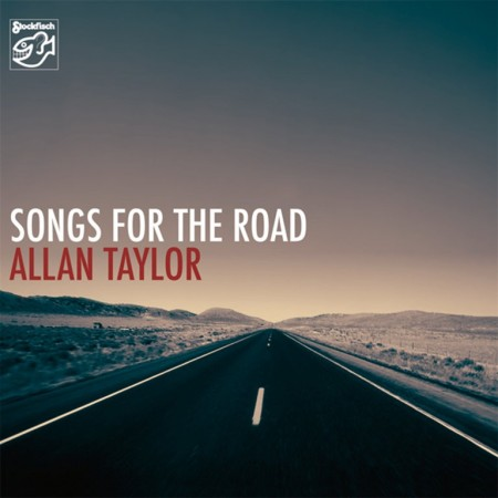 Allan Taylor: Songs For The Road