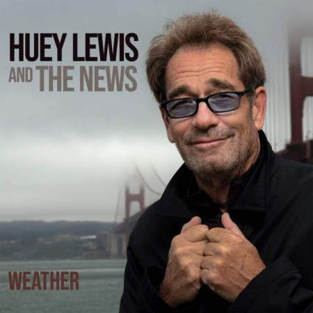 Huey Lewis & The News: Weather