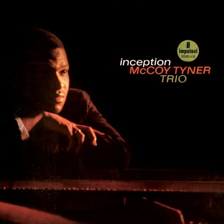 McCoy Tyner: Inception