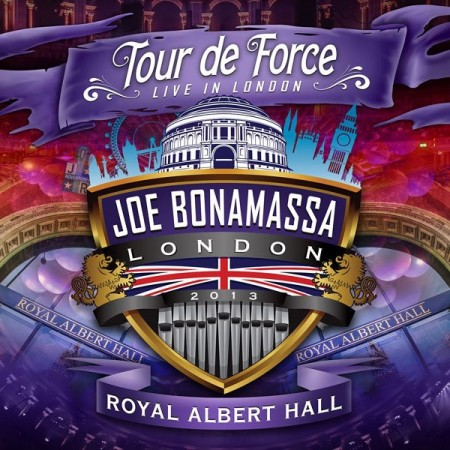 Joe Bonamassa: Tour De Force - Live In London - Royal Albert Hall