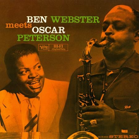 Ben Webster & Oscar Peterson: Ben Webster Meets Oscar Peterson