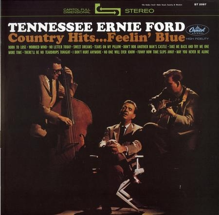 Tennessee Ernie Ford: Country Hits...Feelin´ Blue