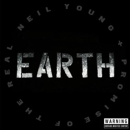 Neil Young + Promise Of The Real: EARTH