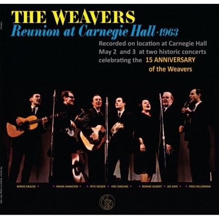 The Weavers: Reunion At Carnegie Hall - 1963