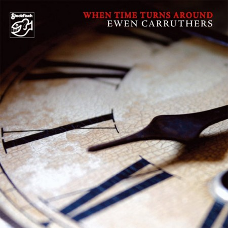 Ewen Carruthers: When Time Turns Around