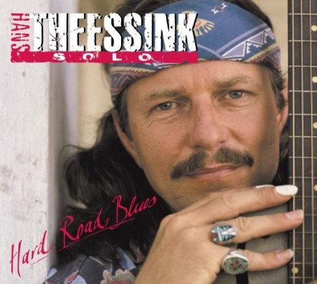 Hans Theessink: Hard Road Blues