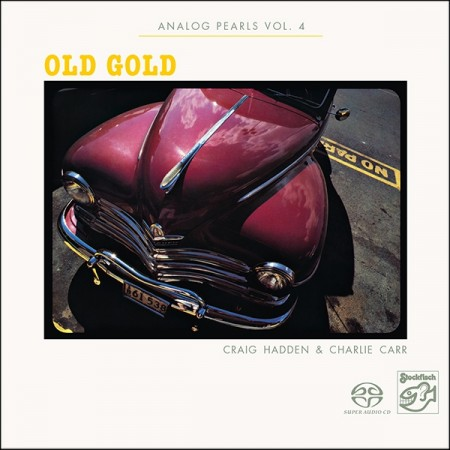 Craig Hadden & Charlie Carr: Old Gold - Analog Pearls Vol. 4