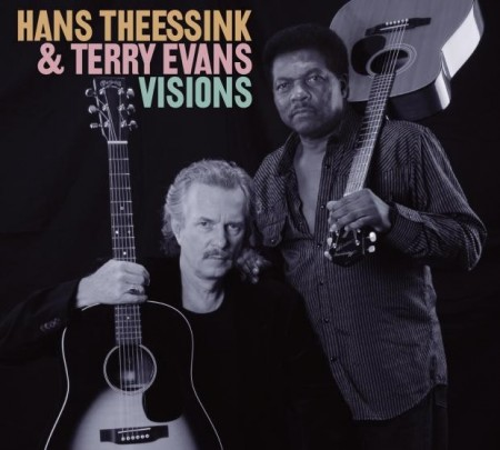 Hans Theessink & Terry Evans: Visions