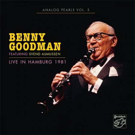 Benny Goodman: Live In Hamburg 1981- Analog Pearls Vol.5