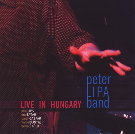 PeterLIPAband: Live In Hungary