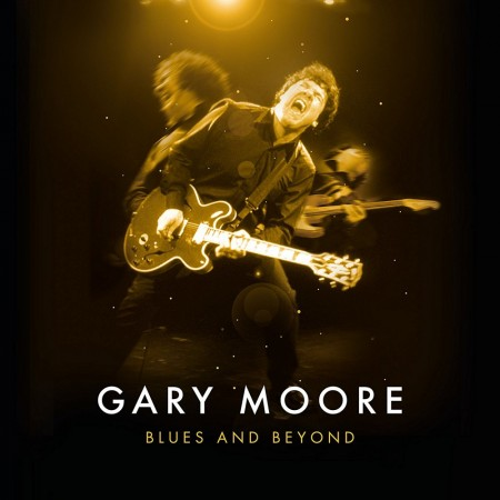 Gary Moore: Blues And Beyond