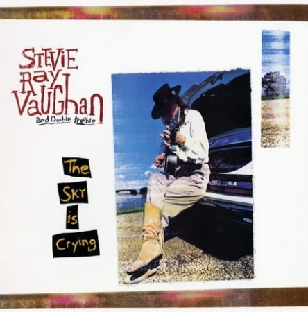 Stevie Ray Vaughan And Double Trouble: The Sky Is Crying